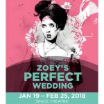 Zoey's Perfect Wedding - Denver Center for Performing Arts