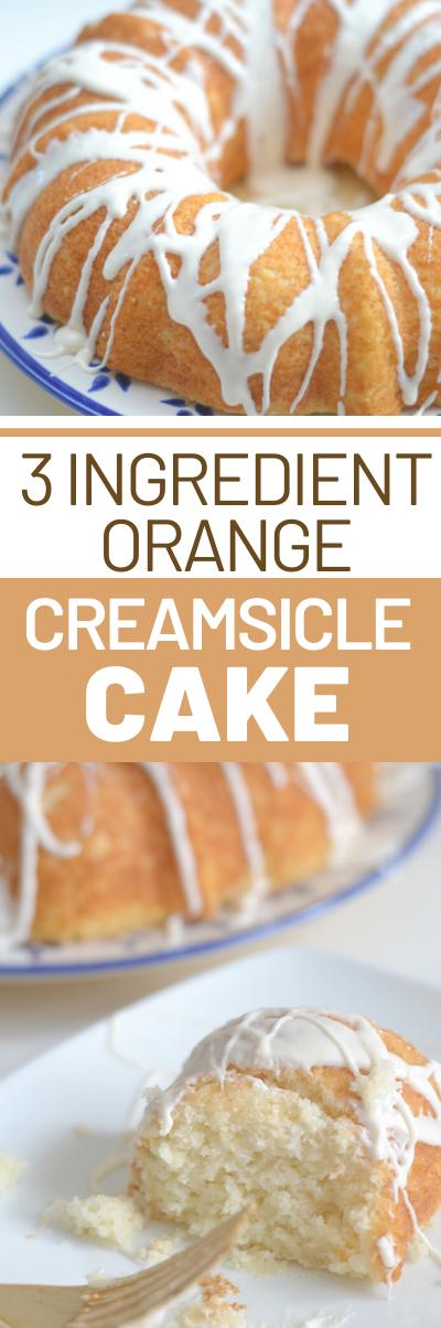 3 ingredient orange creamsicle cake, easy cake recipes, orange cake, 3 ingredient desserts, 3 ingredient cakes, orange creamsicle recipes, springtime desserts, easy dessert recipes