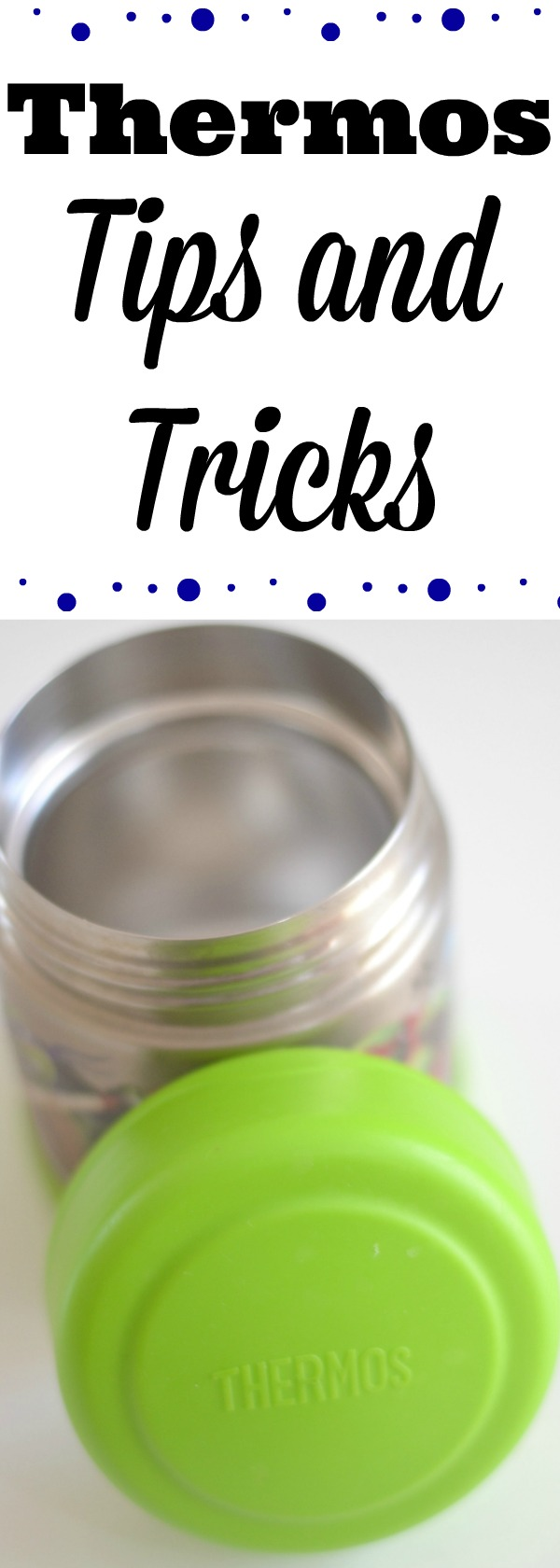 how to use a thermos, Thermos tips and tricks, packing a lunch with a thermos, lunch ideas using a thermos, Everyday tips for using a thermos, lunchbox ideas, packing kids lunches