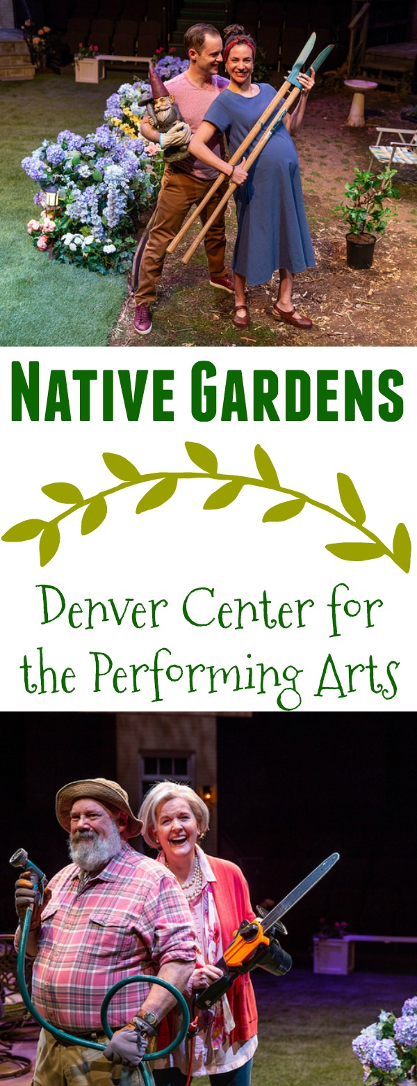Native Gardens play, native gardens screen play, native gardens denver, native gardens dcpa, native gardens denver center, native gardens denver center for the performing arts, things to do in denver, plays to see in denver, what to do when visiting denver