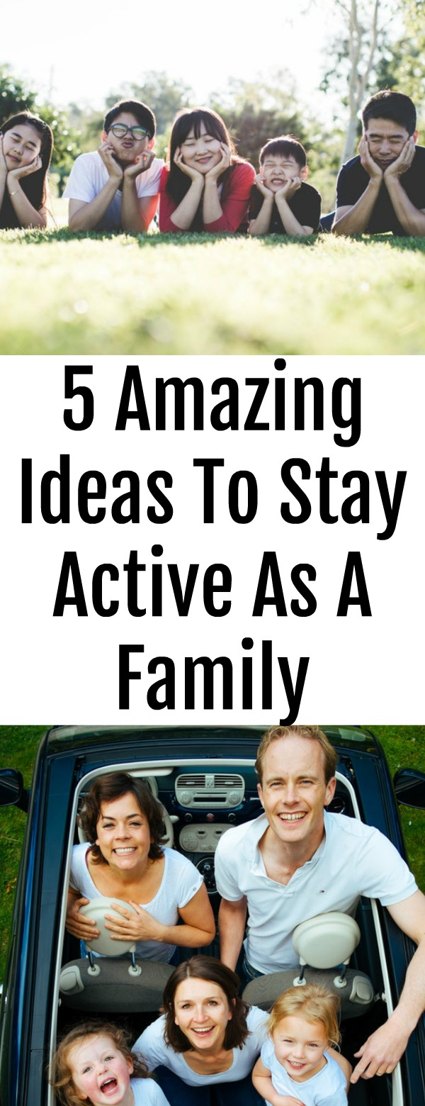 5 Amazing Ideas To Stay Active As A Family