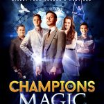 Champions of Magic Coming To Denver + Giveaway