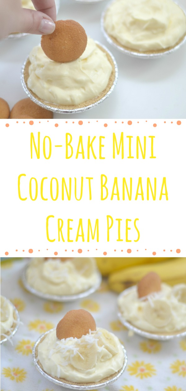 easy no bake desserts, no bake pies, banana cream pie, No-Bake Mini Coconut Banana Cream Pies, mini no bake desserts, coconut pie recipe, nilla pie crust, cookie pie crust, pie crust recipe