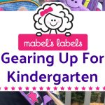Gearing Up For Kindergarten With Mabel's Labels + Giveaway