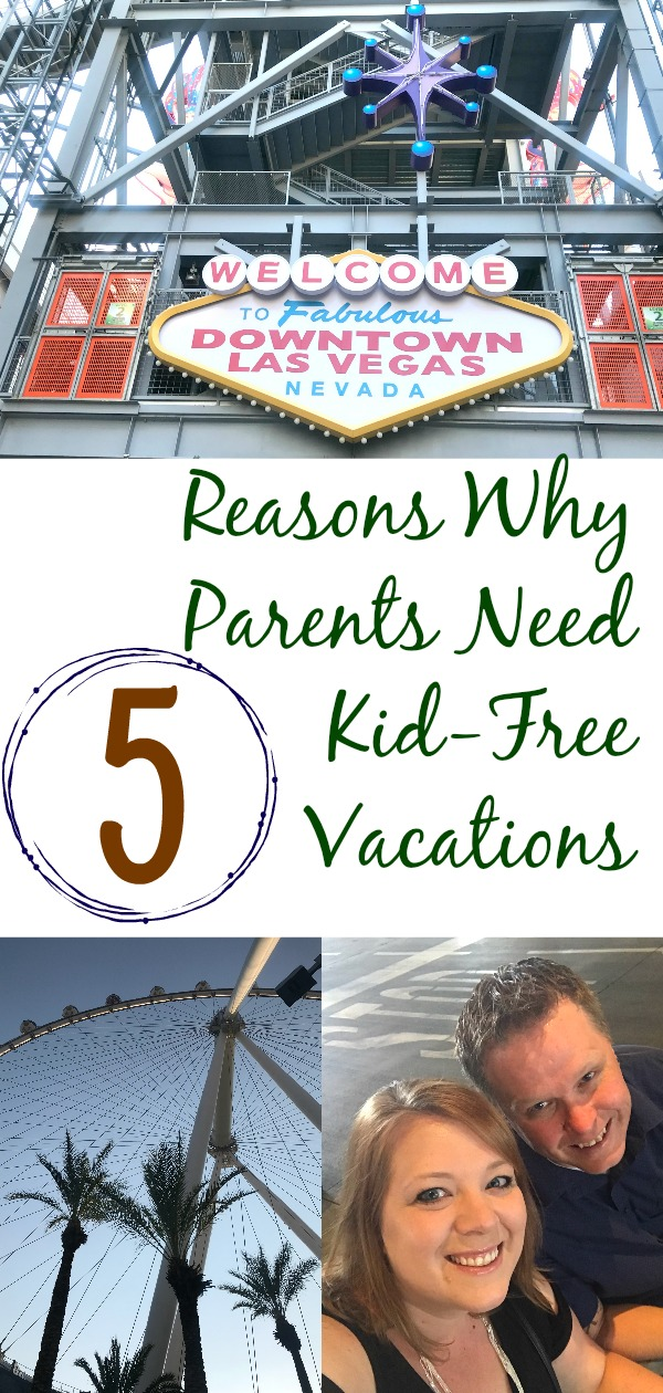 Reasons Why Parents Need Kid-Free Vacations, why parents need kid-free vacations, why you need a kid-free vacation, kid-free vacation, marriage tips, how to have a healthy marriage