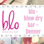 blo · blow dry bar - Denver