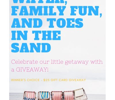 GIVEAWAY! Blue Water, Family Fun, and Toes In The Sand