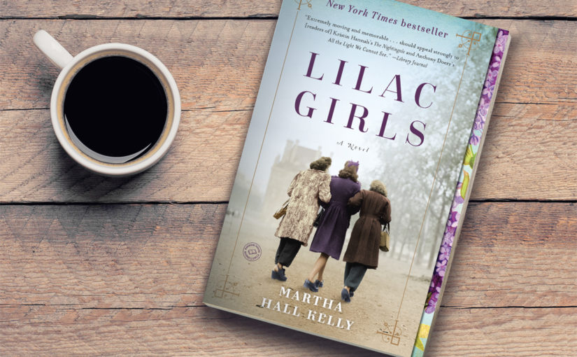 Lilac Girls book review, lilac girls by Martha Hall Kelly, Historical Fiction books for women, historical fiction, chic lit, summer books to read, book review, books to read, book review, Must add to your 2017 reading list! What 2017 books do you need to read ASAP? Get your TBR ready because here are my Best Books of 2018, Must add to your 2018 reading list! What 2018 books do you need to read ASAP? Get your TBR ready because here are my Best Books of 2018,