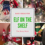 Elf On The Shelf: Ideas For A Busy Mom