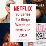 20 Series To Binge Watch on Netflix in 2019