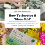 "How To Survive A ""Mom Cold"""