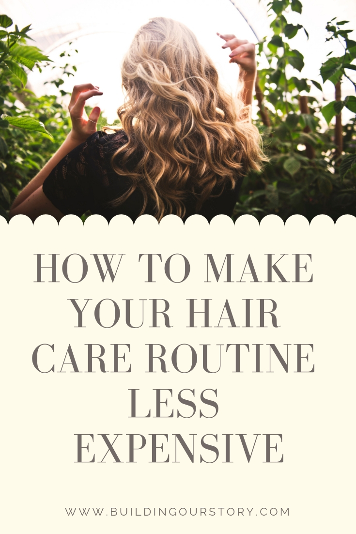 How to Make Your Hair Care Routine Less Expensive