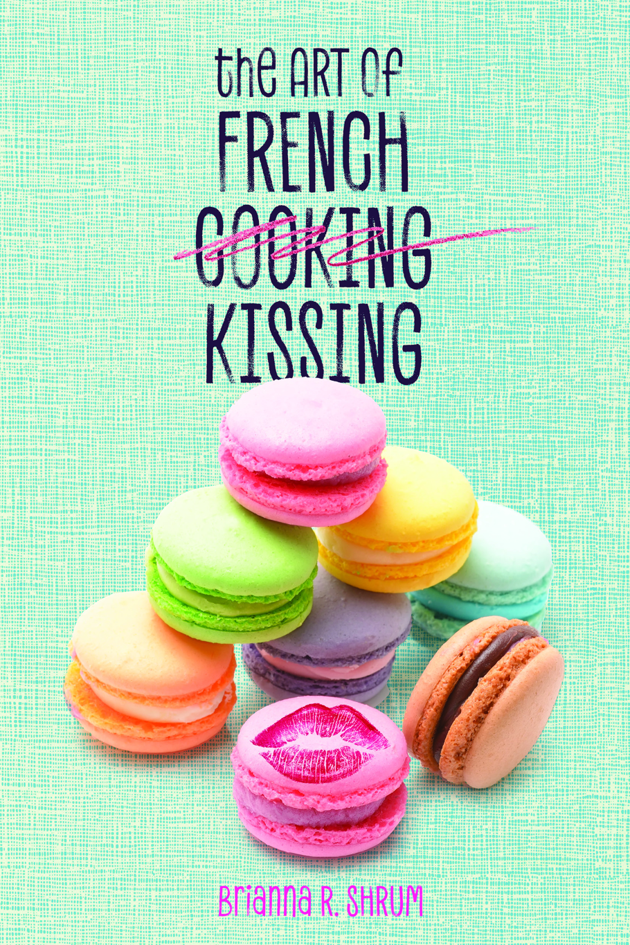 The art of french kissing by brianna r shrum, the art of french kissing book review, must reads, 2019 books, what to read in 2019, great books to read in 2019, young adult novels, must read young adult books, chic lit, summer books to read, book review, books to read, book review, Must add to your 2017 reading list! What 2017 books do you need to read ASAP? Get your TBR ready because here are my Best Books of 2018, Must add to your 2018 reading list!