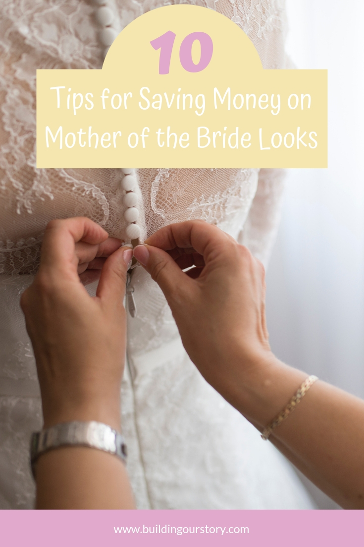 tips for saving money when planning a wedding, wedding planning on budget, tips for saving money on mother of the bride looks, mother of the bride tips, wedding tips, budget friendly wedding tips, wedding on a budget