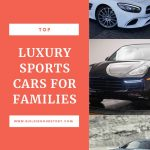 Best Luxury Sports Cars for Families