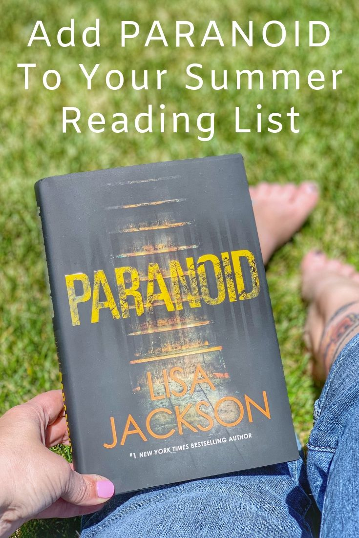 Paranoid by lisa jackson, paranoid book review, psychological thrillers, book review, chic lit, summer books to read, book review, books to read, book review, Must add to your 2017 reading list! What 2017 books do you need to read ASAP? Get your TBR ready because here are my Best Books of 2019, Must add to your 2019 reading list! What 2019 books do you need to read ASAP? Get your TBR ready because here are my Best Books of 2019,