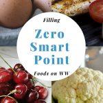 Filling Zero SmartPoint Foods on WW