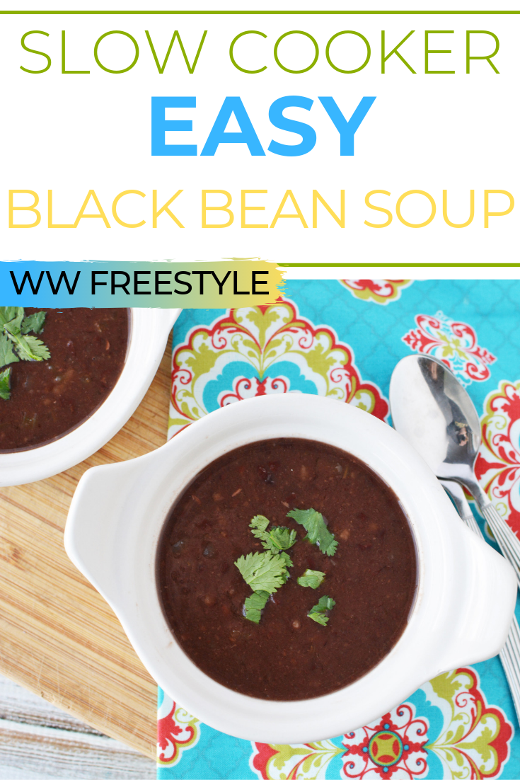 Slow Cooker Easy Black Bean Soup is a favorite for me since it is a zero point recipe on WW FreeStyle. Zero point soups on WW, Weight watchers recipes, easy weight watchers recipes, zero point recipes on weight watchers, black bean soup recipe, slow cooker black bean soup