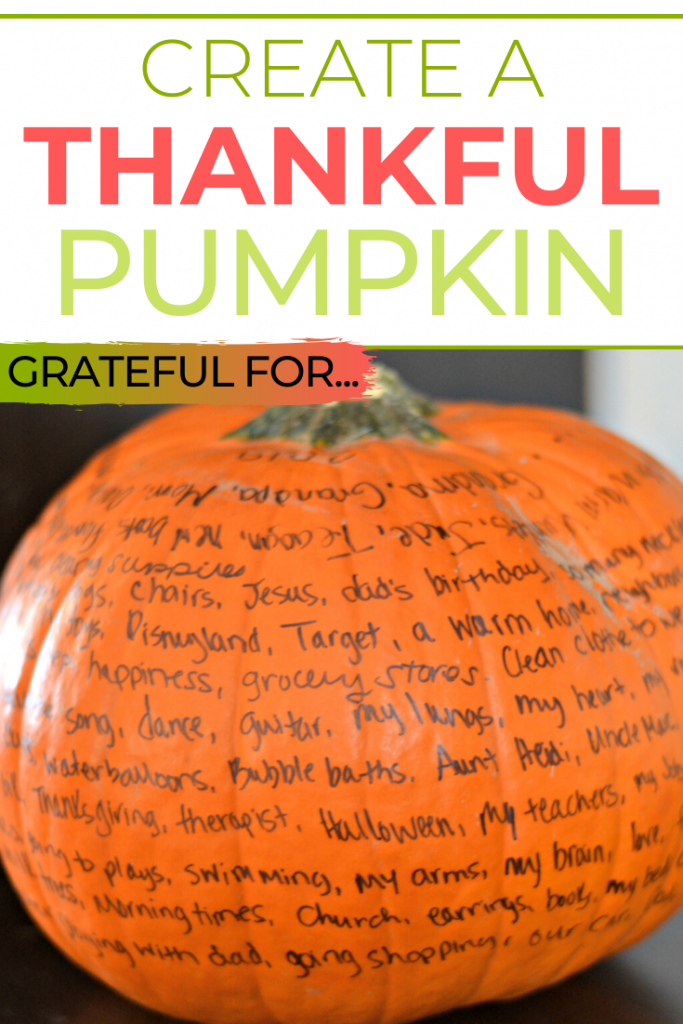 Create A Thankful Pumpkin, thankful pumpkin craft, thankful pumpkin activity for kids, create a grateful pumpkin craft for kids, teaching your kids about being grateful, thankful for crafts, thanksgiving crafts, thanksgiving activities