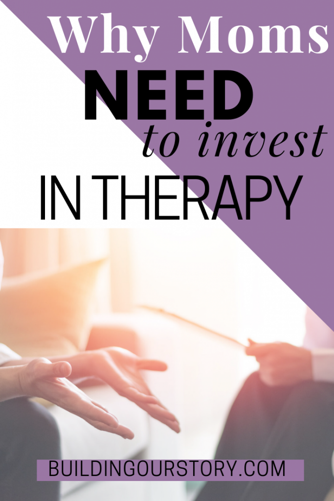 Why moms need to invest in therapy