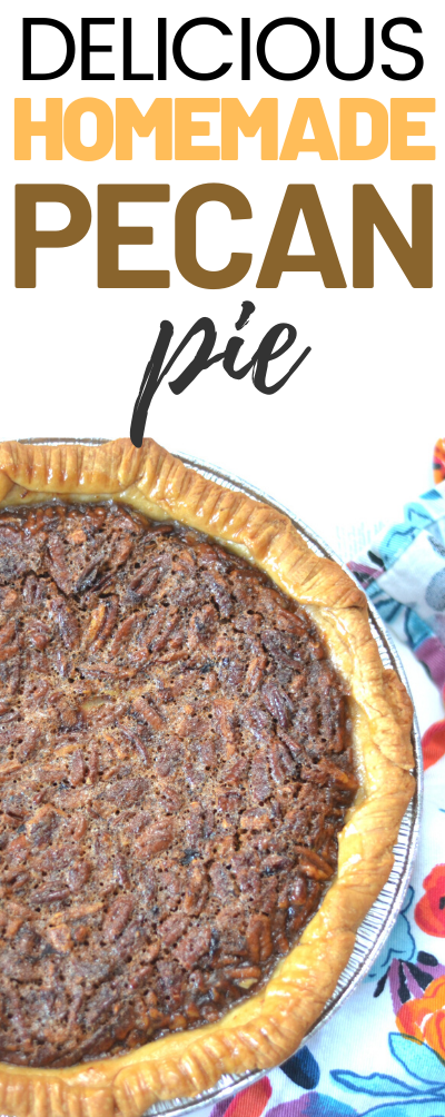 Delicious Homemade Pecan Pie, easy pecan pie recipe, This super easy Pecan Pie recipe is a family favorite and a must have for every holiday celebration!
