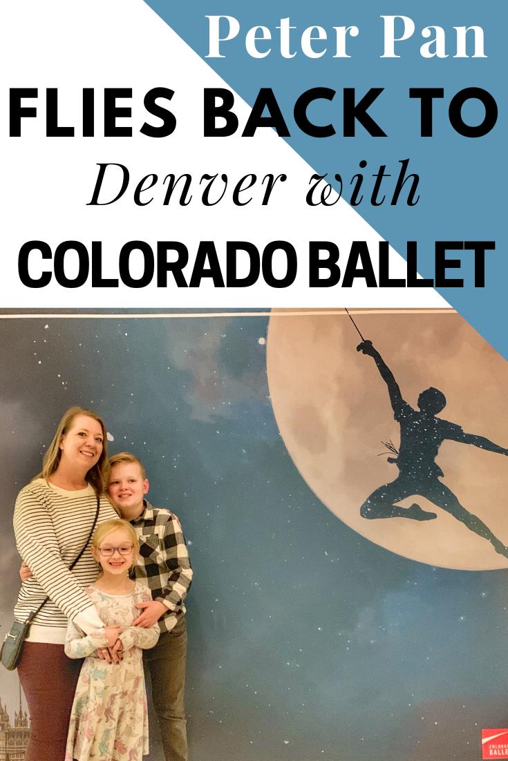 Colorado Ballet presents Peter Pan. Peter Pan Flies Back To Denver with Colorado Ballet
