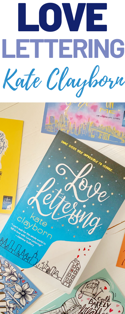 Love Lettering by Kate Clayborn, Love Lettering, Chic Lit books, #ReadLoveLettering, #ad, #SheSpeaks , Great books to read in 2020, reading list, book reviews, drama novels, TBR list, reading, Self care, reading goals