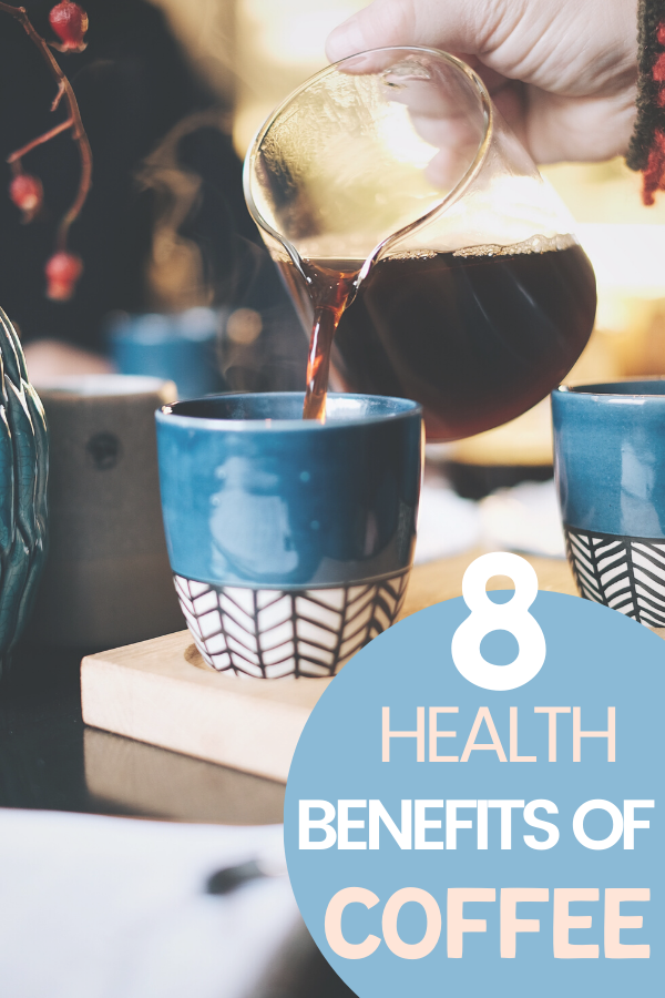 8 health benefits of coffee. Is coffee healthy for you? Health Benefits of coffee. Go ahead and enjoy that first cup of coffee each day, and maybe even consider adding a second cup or two, it is for your health after all.