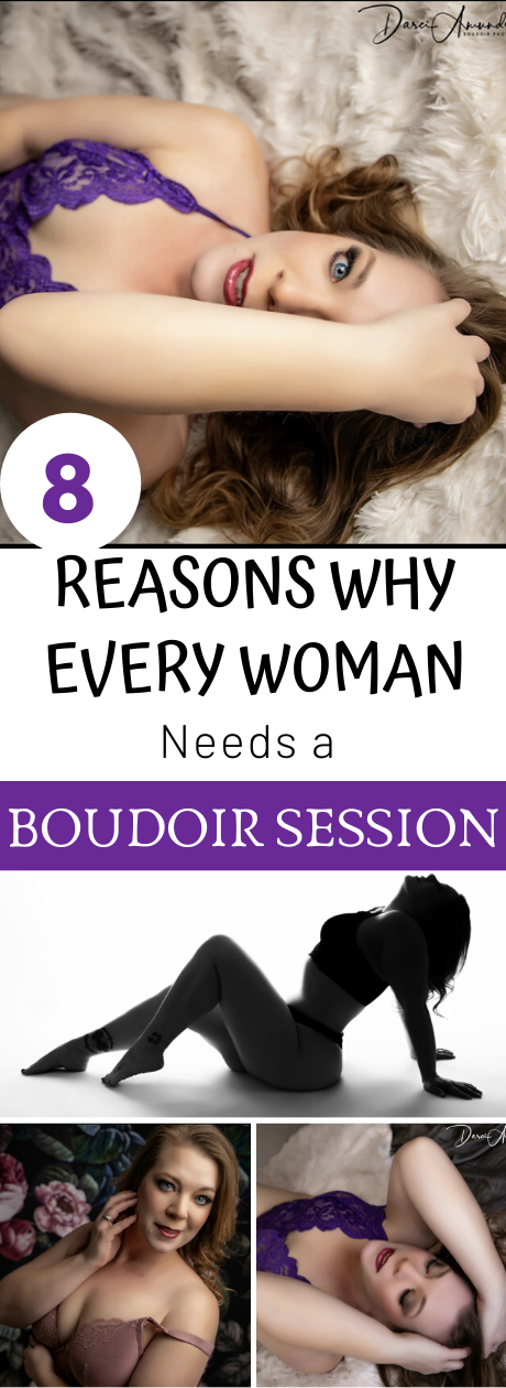 8 reasons why every woman needs a boudoir session, what to expect at a boudoir session, denver boudoir photographers, plus size boudoir sessions, Reasons every woman needs a Boudoir session with an experienced photographer. Reasons to do a boudoir session. Denver Boudoir photographer.