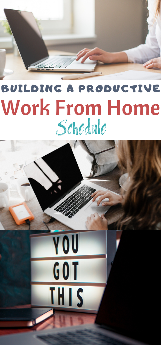 work from home schedule, best work from home tips, how to work from home, working from home, productive work from home schedule, staying motivated when working from home.