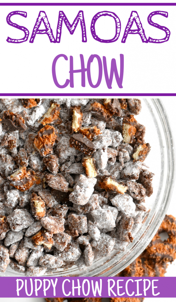 Girl Scout cookie Puppy Chow Recipe, Samoas chow, samoas puppy chow recipe, recipes using Samoas, easy puppy chow recipe, dessert recipes, puppy chow recipe using girl scout cookies, puppy chow, muddy buddies, samoas muddy buddies, Samoa puppy chow, Samoa Muddy buddies