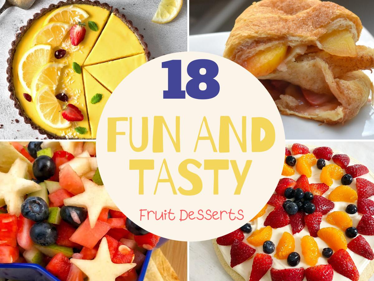 Fun and Tasty Fruit Desserts, tasty summer desserts, fruit desserts, easy fruit dessert recipes, fun summer desserts, fun fruit desserts for summer, desserts using fruit, Yummy dessert recipes