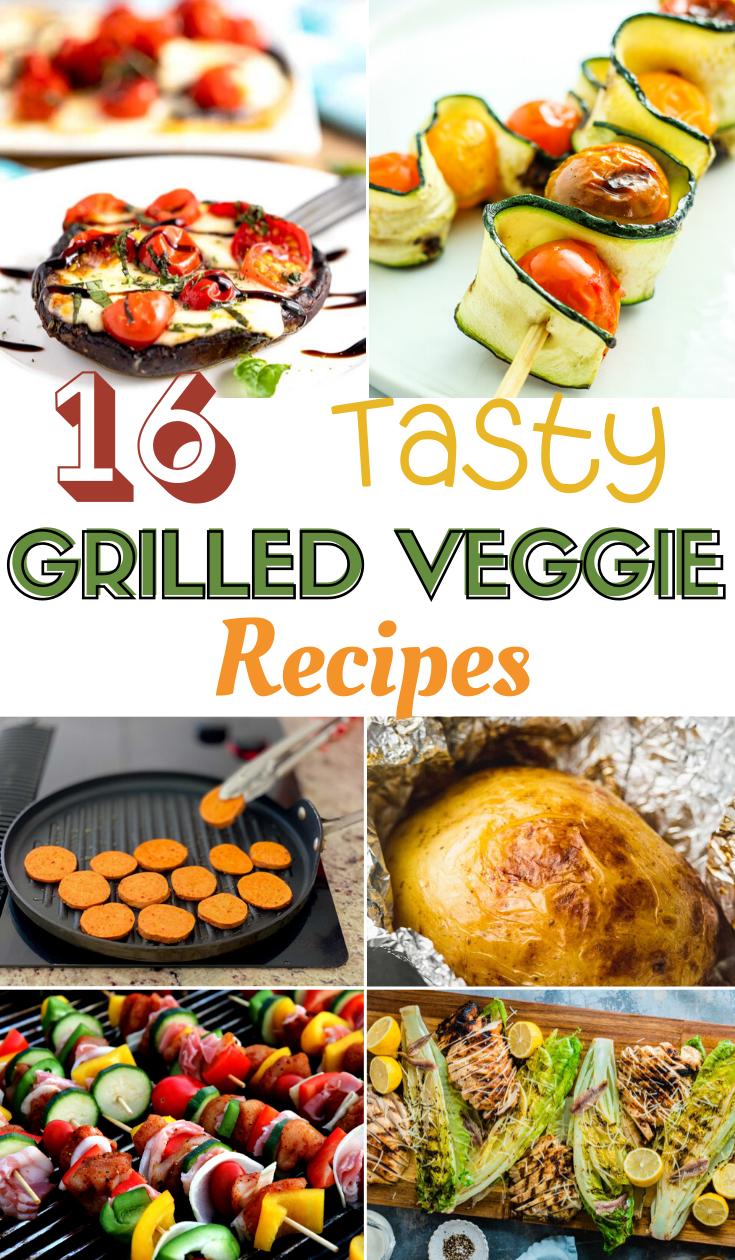 Tasty Grilled Veggie Recipes, 16 Tasty Grilled Veggie Recipes, tips for grilling veggies, tips for grilling vegetables on grill, preparing veggies on grill, easy grilled recipes