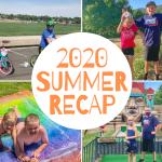 2020 Summer Recap