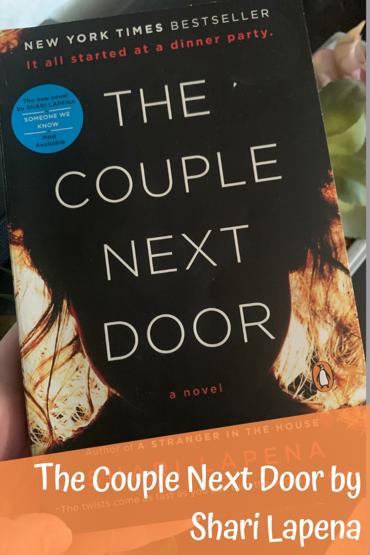 Book Review:  The Couple Next Door by Shari Lapena. The Couple Next Door by Shari Lapena. Thriller books.  Book review for The Couple Next Door by Shari Lapena. Must read books of 2020.  psychological thrillers to read.  Must read list.  Book reviews. Books to read this fall.
