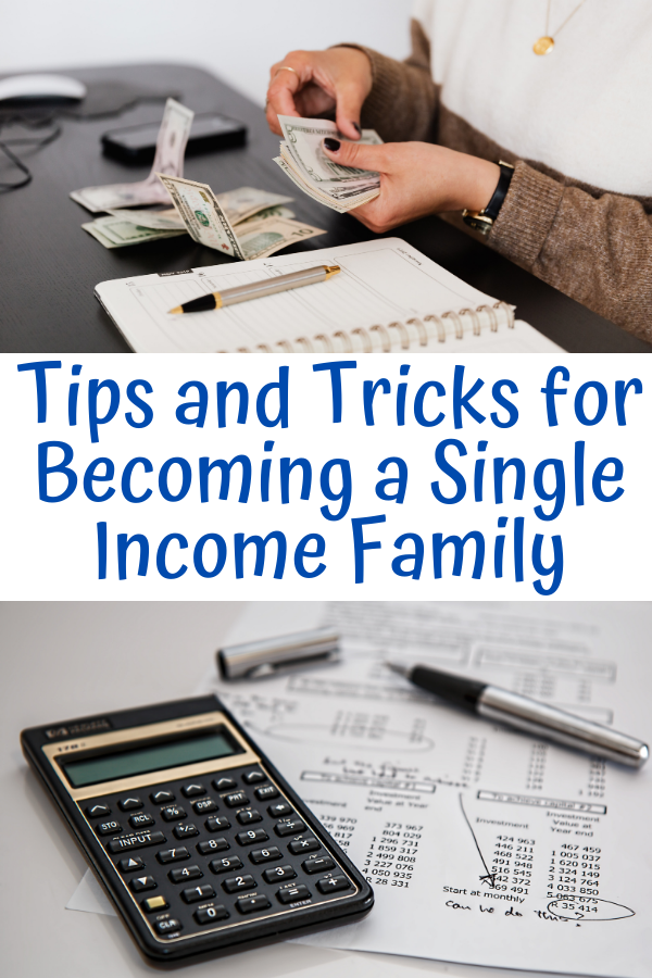 Tips and Tricks for Becoming a Single Income Family. Tips and tricks for making the most of being a single income family. Divorce and job or life changes can require living on a single income.