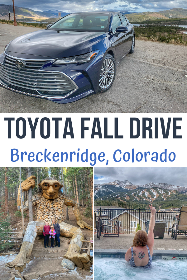 Toyota Fall Drive, Toyota Fall Drive Experience.  Visit Breckenridge Colorado.  What to do in Breckenridge Colorado.  Family activities in Breckenridge Colorado.  Troll in Breckenridge.  Family Travel in Colorado.  Places to visit in Colorado.  #ToyotaPartner #Toyota #Avalon @Toyota