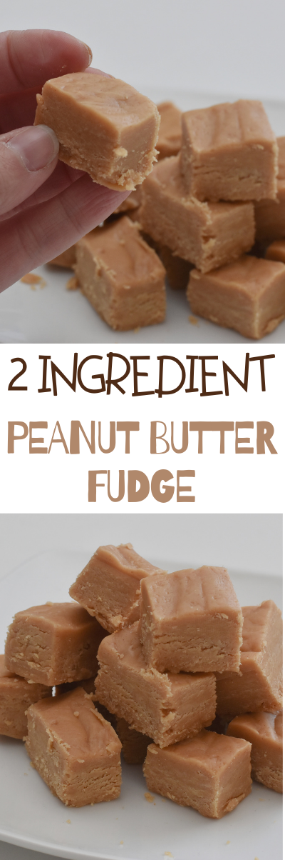 Creamy, smooth 2 Ingredient Peanut Butter Fudge that you can make in the microwave in about 5 minutes with just 2 ingredients! This easy 2-ingredient peanut butter fudge is super easy to make, and it's so delicious! Make some for your family, but don't forget about your friends. #peanutbutterfudge #easyfudgerecipe