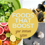 Foods that Boost Your Immune System