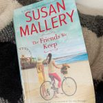 The Friends We Keep (#2) by Susan Mallery
