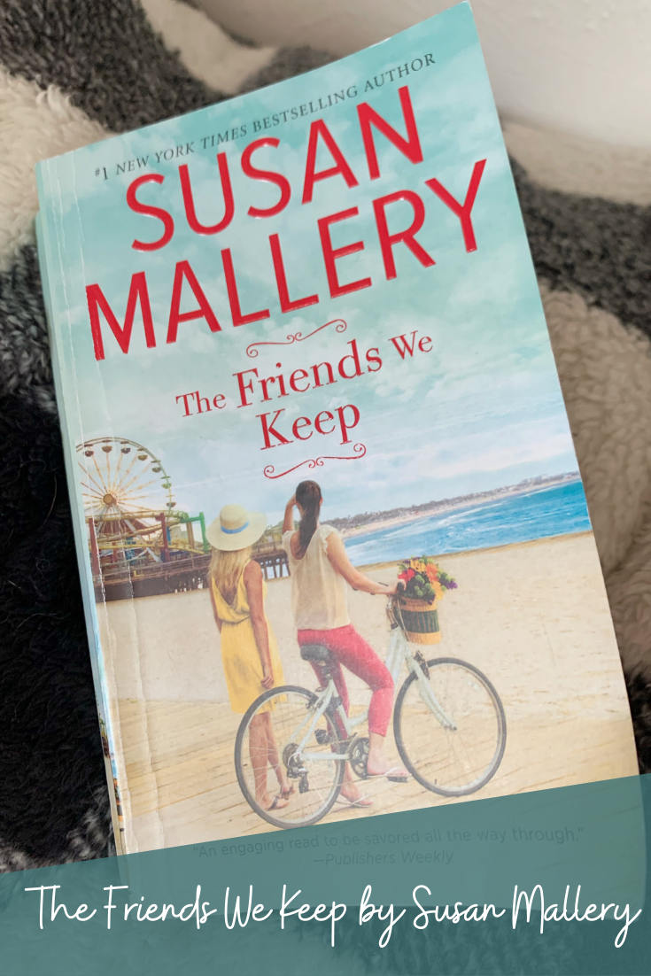 Book Review: The Friends We Keep by Susan Mallery. The Friends We Keep by Susan Mallery. Setting a reading goal. How to stay motivated to read. My new reading goal. Books to read. What books to read in 2021. Should I set a reading goal? Book reviews. Reading goals. Chic lit books to read. Chic Lit books. Must read books for young adults. Fun books to read on vacation.