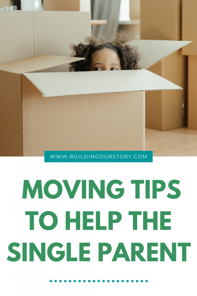 6 Essential Moving Tips To Help The Single Parent. Moving tips to help the single parent. Tips for moving after divorce. Moving tips. How to make moving easier on kids.