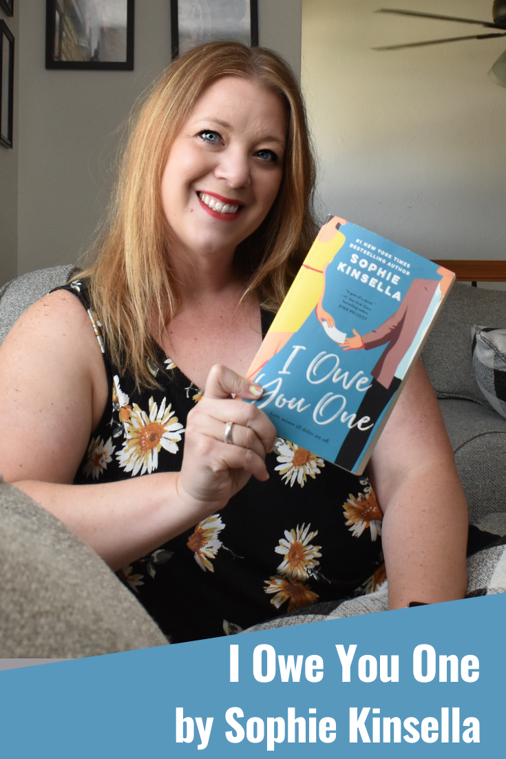 I Owe You One by Sophie Kinsella - Book Review. Chic lit books. Beach reads. Books to take to the beach. Books for women. Book to take on vacation. Book reviews. Sophie Kinsella books.